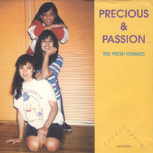 "Precious & Passion - The Fresh Females [7""]"