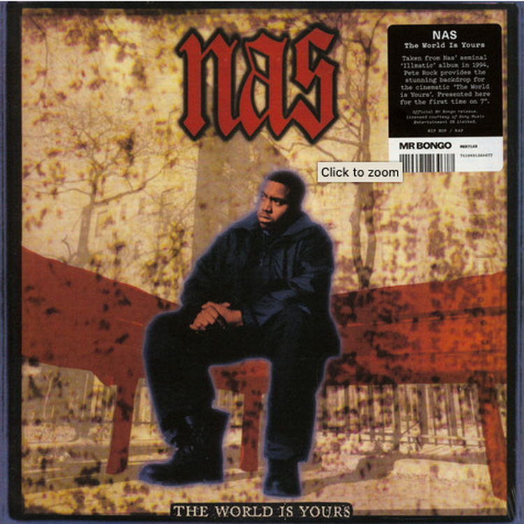"Nas - The World Is Yours [7""]"