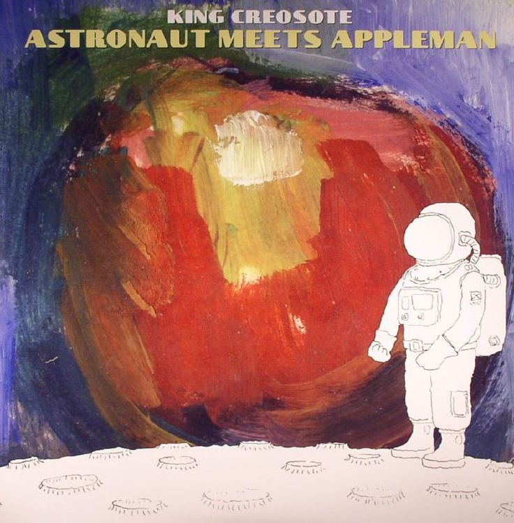 "King Creosote - Astronaut Meets Appleman [LP+10""]"
