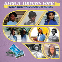 VA - Africa Airways Four - Disco Funk Touchdown 1976-1983 [LP]