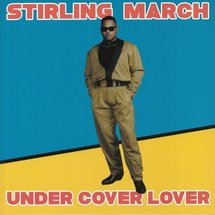 "Stirling March - Under Cover Lover [12""]"