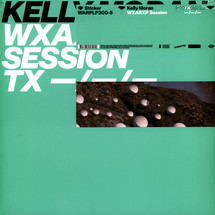 "Kelly Moran - WXAXRXP Session [12""]"