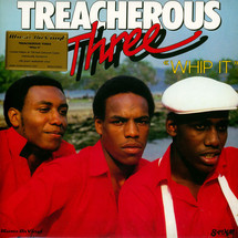 Treacherous Three - Whip It (Limited Numbered Red Vinyl Edition) [LP]
