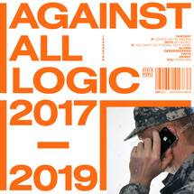 A.A.L. (Against All Logic) - 2017-2019 [3LP]